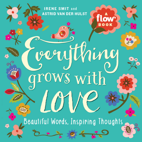BOOK, EVERYTHING GROWS WITH LOVE, Workman Publishing - 400 Pages