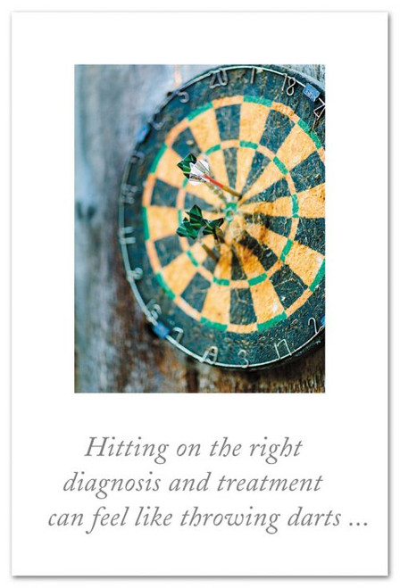 Hitting on the right diagnosis and treatment can feel like throwing darts...