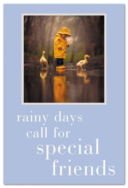 rainy days call for special friends
