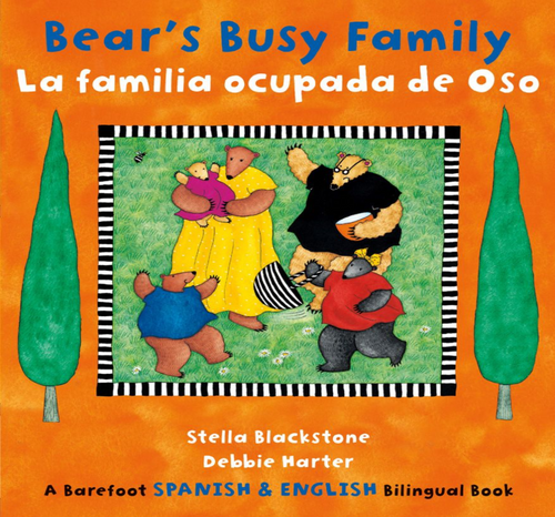 BOOK, BEAR'S BUSY FAMILY/LA FAMILIA OCUPADA DE OSO, Barefoot Books - 24 Pages