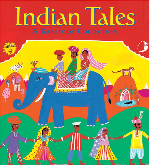 BOOK, INDIAN TALES, Barefoot Books - 96 Pages