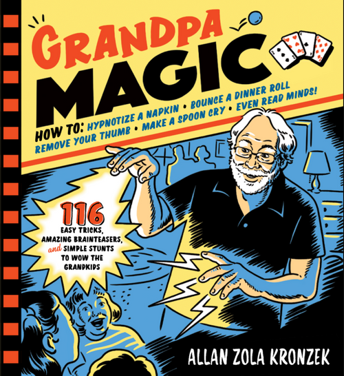 BOOK, GRANDPA MAGIC, Workman Publishing - 208 Pages