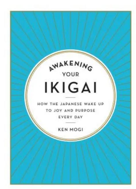BOOK, AWAKENING YOUR IKIGAI