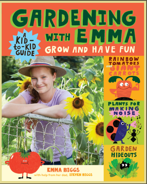 BOOK, GARDENING WITH EMMA, Storey Publishing - 144 Pages