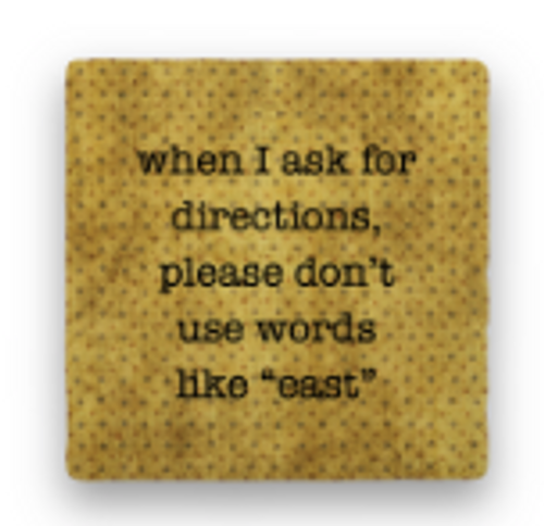 "DIRECTIONS COASTER, ""When I ask ..."""