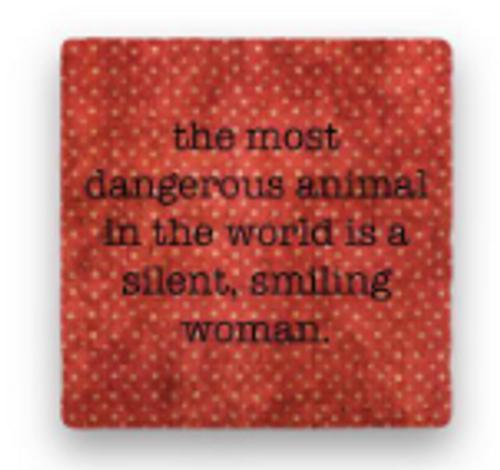 "DANGEROUS ANIMAL COASTER, ""The most dangerous ..."""