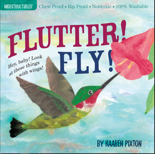 Book, FLUTTER! FLY!, Indestructibles - 12 Pages