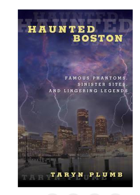 BOOK, HAUNTED BOSTON - Autographed by Local author Taryn Plumb - 267 pages