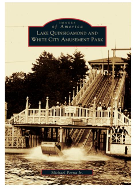 BOOK, LAKE QUINSIGAMOND & WHITE CITY, Arcadia Publishing - 96 PAGES; 200 IMAGES