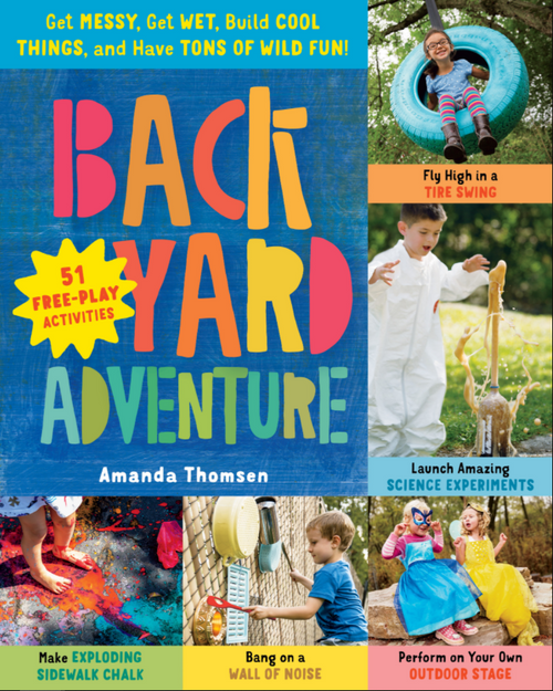 BOOK, BACKYARD ADVENTURE, Workman Publishing - 160 Pages