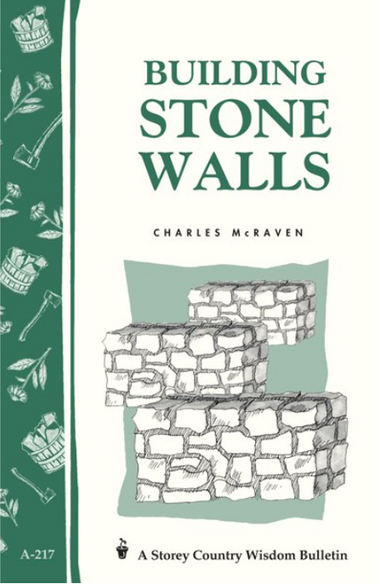 BOOK, BUILDING STONE WALLS, Storey Publishing - 32 Pages