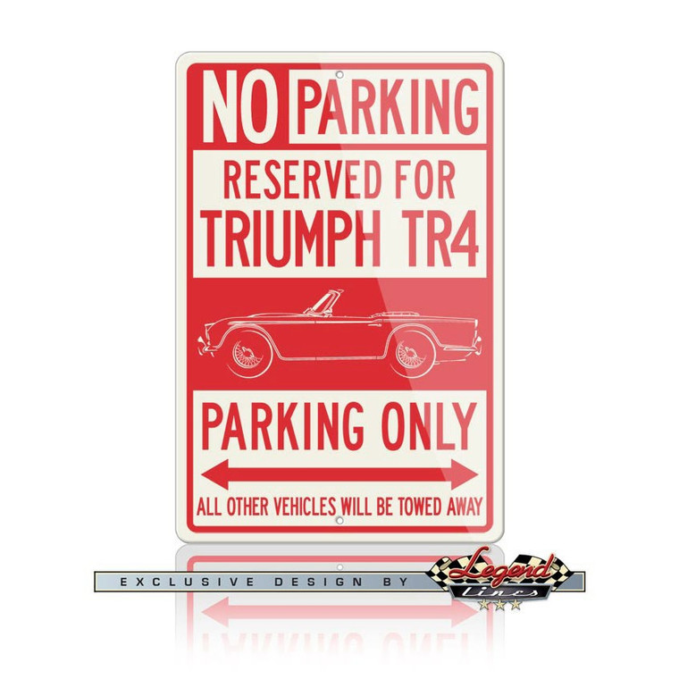 Triumph TR4 Convertible Reserved Parking Only Sign