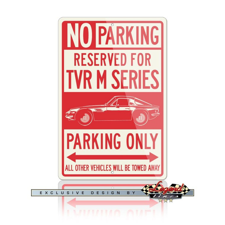 TVR Series M Coupe Reserved Parking Only Sign