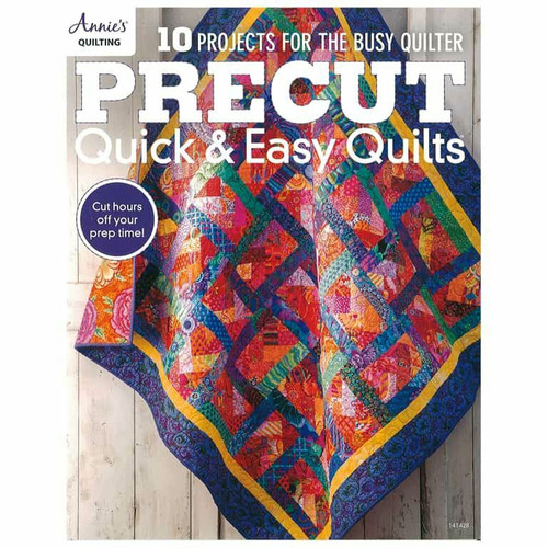 Precut Quick & Easy Quilts Book By Annie's Quilting