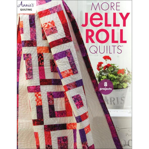 More Jelly Roll Quilts By Annie's