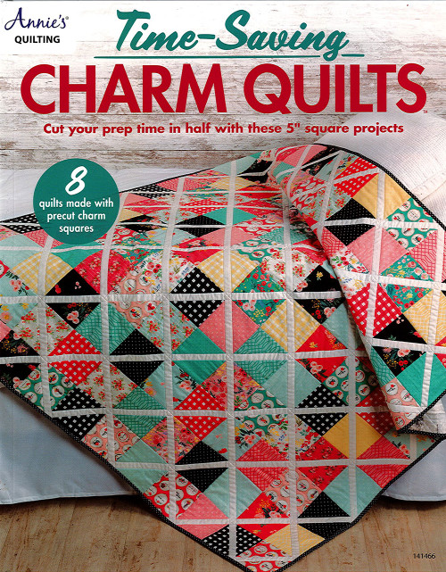 Time Saving Charm Quilts Book By Annie's Quilting