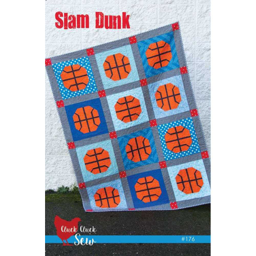 Slam Dunk Quilt Pattern by Cluck Cluck Sew