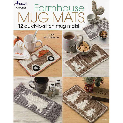 Farmhouse Mug Mats Book By Annie's Crochet