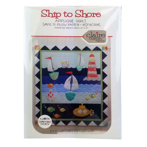Ship To Shore Quilt Pattern By Claire Turpin Design
