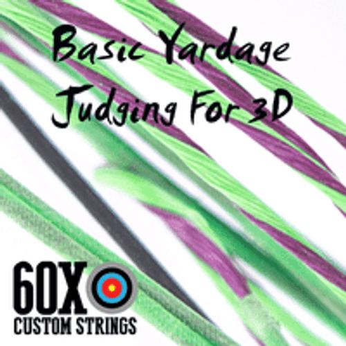 BASIC YARDAGE JUDGING FOR 3D