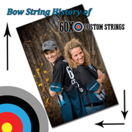 BOW STRING HISTORY OF 60X CUSTOM STRINGS