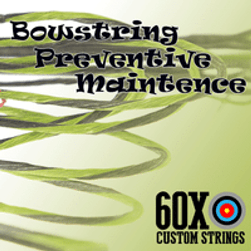 BOWSTRING PREVENTIVE MAINTENANCE