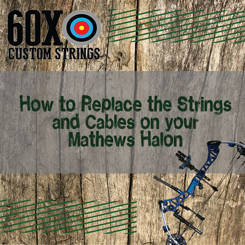 Replacing Bowstring and Cables on a Mathews Halon