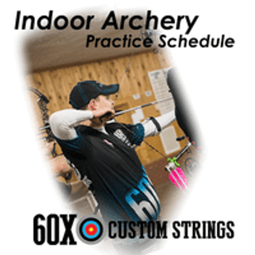 INDOOR ARCHERY PRACTICE SCHEDULE