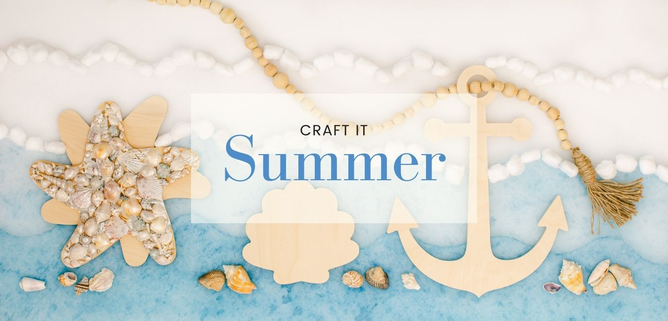Craft It Summer - Shop our Summer Collection