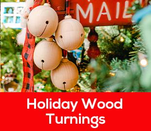 Holiday Wood Turnings