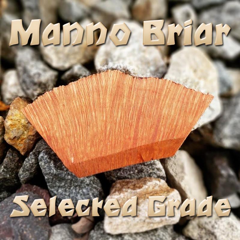 Manno Briar Root Burl Plateaux Selected Grade