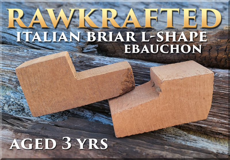 Rawkrafted Italian Briar