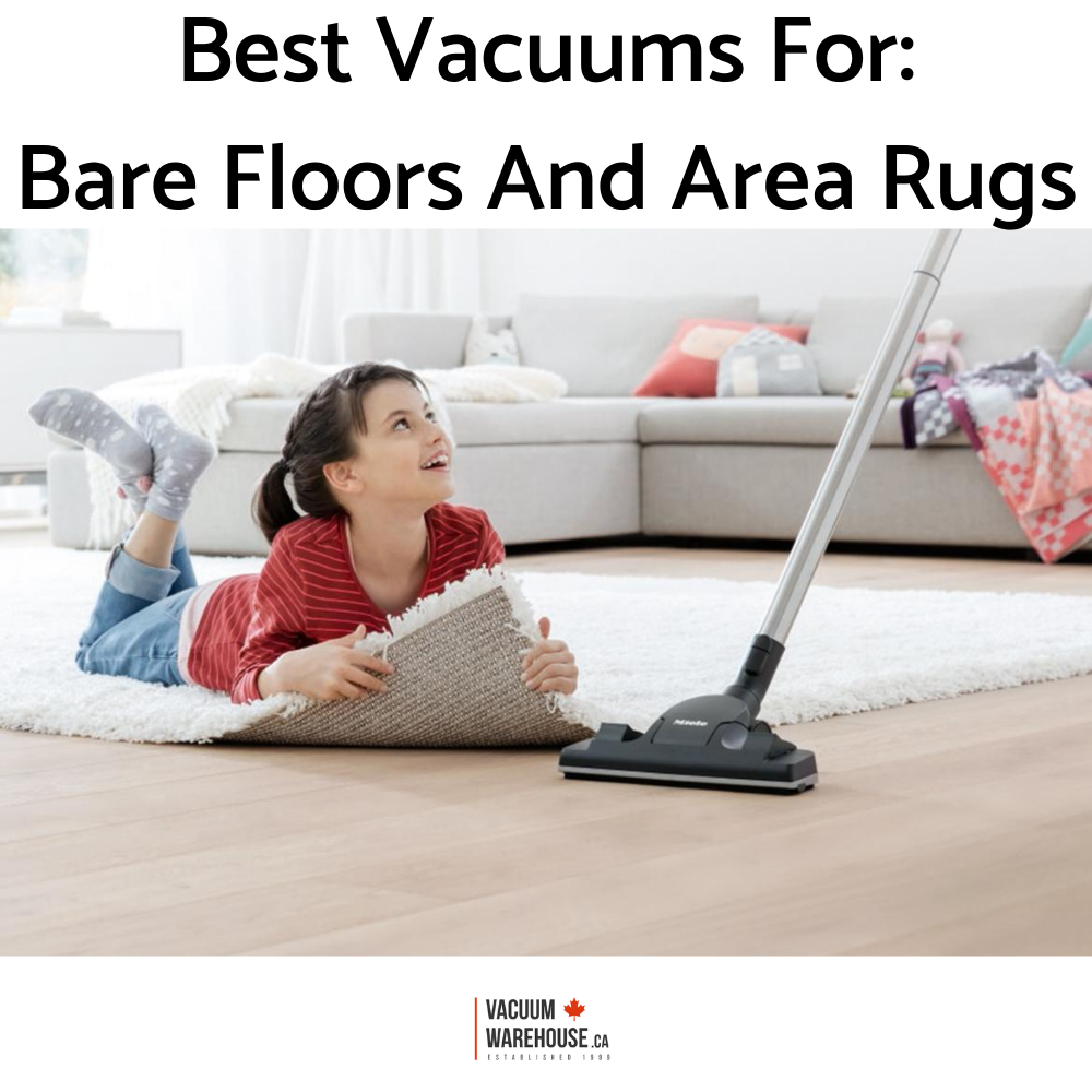 best-vacuums-for-bare-floor-and-area-rugs.png