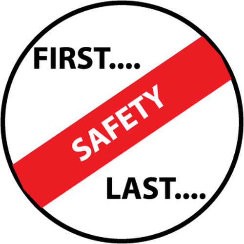 "First. . .Safety. . .Last, 2"", Pressure Sensitive Vinyl Hard Hat Emblem, Single Sticker"