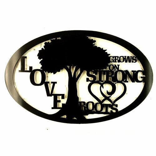 """23"""" Decorative Metal Art - Love Grows On Strong Roots"""