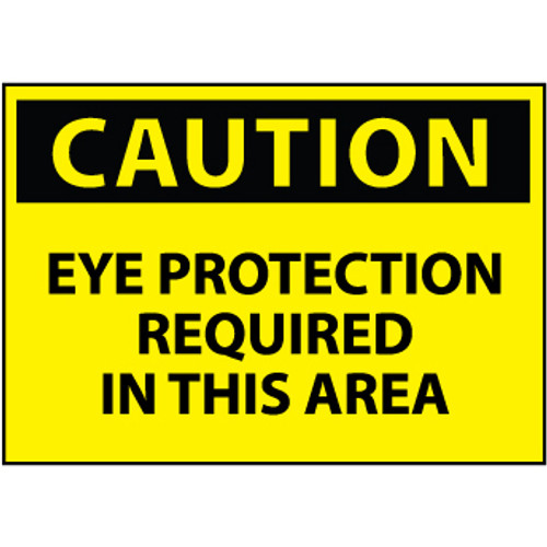 Caution Eye Protection Required In This Area 10x14 Plastic Sign