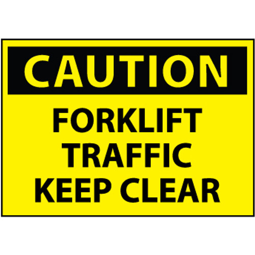Caution Forklift Traffic Keep Clear 10x14 Vinyl Sign