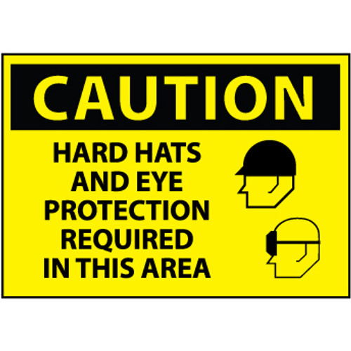 Caution Hard Hats And Eye Protection Required In This Area Graphic 10x14 Aluminum Sign
