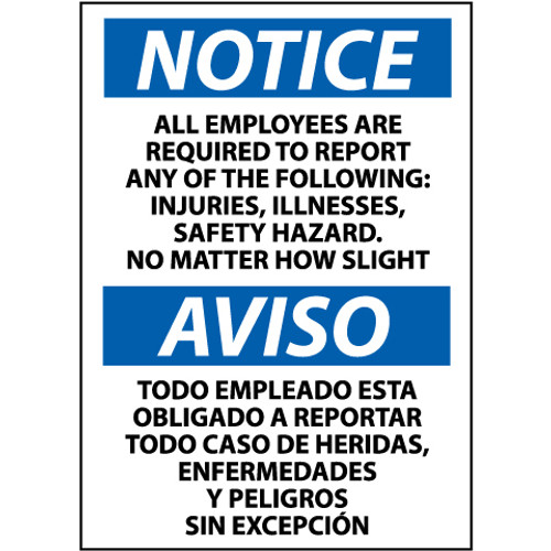Notice, All Employees Are Required To Report, Bilingual, 14x10, Rigid Plastic Sign