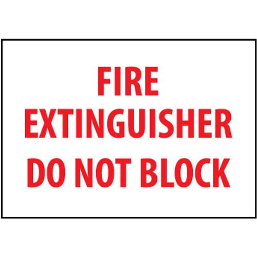 Fire Extinguisher Do Not Block, 7x10 Vinyl Sign