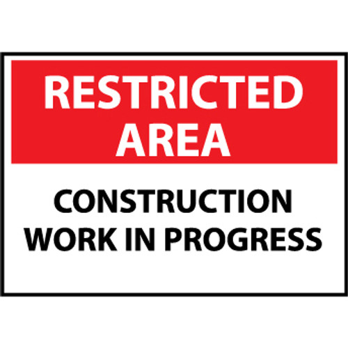 Restricted Area Construction Work In Progress, 10x14 Plastic Sign