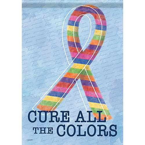 Cure All the Colors Awareness Garden Flag