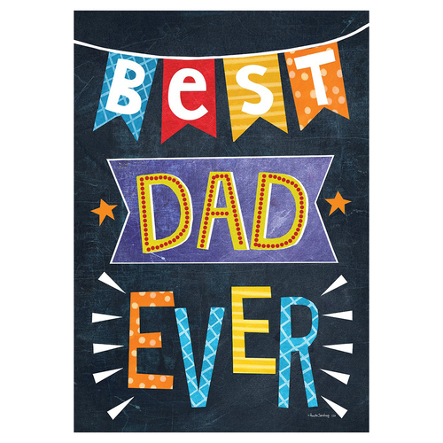 Father's Day Garden Flag - Best Dad Ever