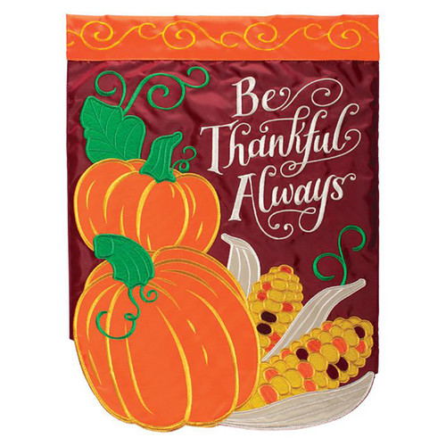 Thanksgiving Applique Garden Flag - Be Thankful Always