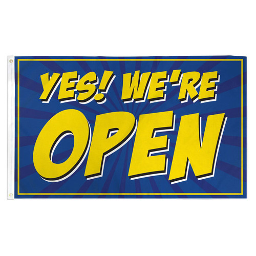 Yes We're Open Flag - Blue- 3ft x 5ft Printed Polyester