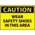 Caution Wear Safety Shoes In This Area 7x10 Rigid Plastic Sign