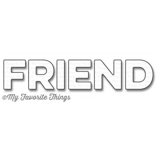 My Favorite Things - FRIEND - Die-Namics