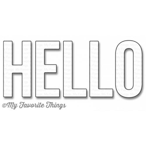 My Favorite Things - BIG HELLO - Die-Namics