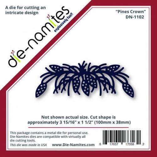 Die-Namites - Pines Crown