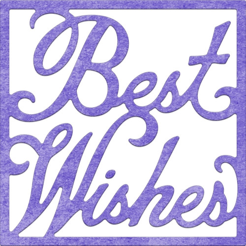 Cheery Lynn Designs Best Wishes Sentiment B769